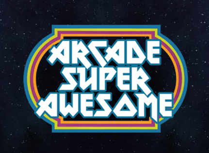 Arcade Super Awesome is the place to be!
